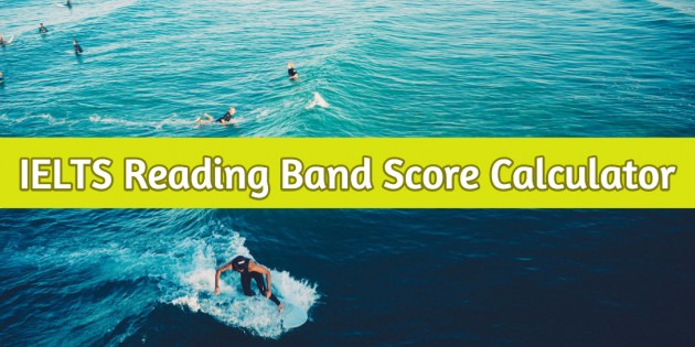 IELTS Reading Band Score Calculator